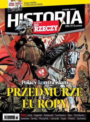 """Okładka miesięcznika """"Historia Do Rzeczy"""" nr 11/2015 (33)"""
