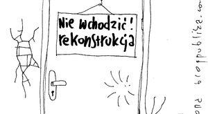 Nie wchodzić. Rekonstrukcja