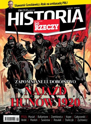 """Okładka miesięcznika """"Historia Do Rzeczy"""" nr 8/2015 (30)"""