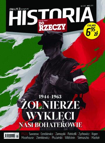 """Okładka miesięcznika """"Historia Do Rzeczy"""" nr 1/2013 (1)"""