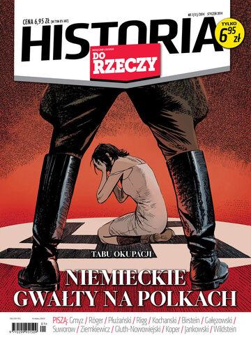 """Okładka miesięcznika """"Historia Do Rzeczy"""" nr 1/2014 (11)"""
